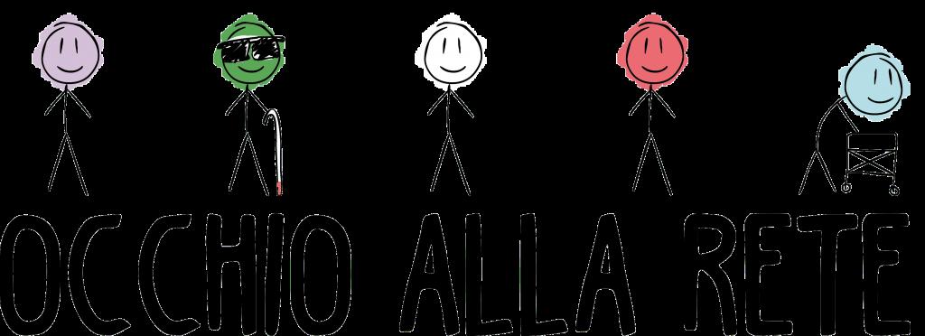 Logo del progetto Occhio alla rete. Su fondo bianco, in alto, da sinistra a destra, cinque persone stilizzate con teste di colori diversi. La seconda persona ha occhiali scuri e un bastone; la quinta cammina con un deambulatore. Sotto, in caratteri neri maiuscoli, scritta Occhio alla rete.